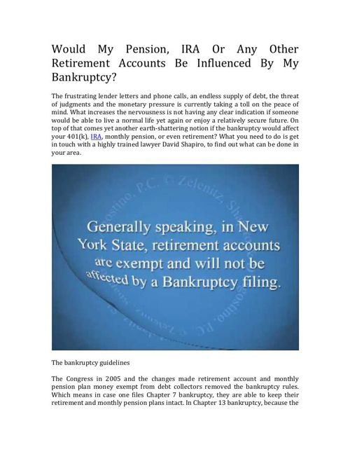 Does Bankruptcy Have An Affect On Pensions, IRA Or Other Retirem