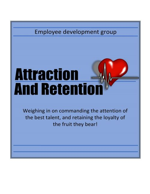 Attraction and Retention