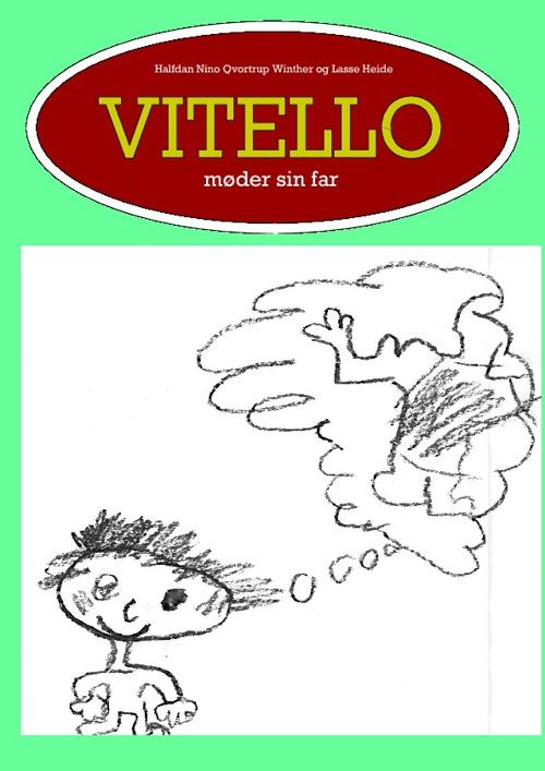 Vitello møder sin far
