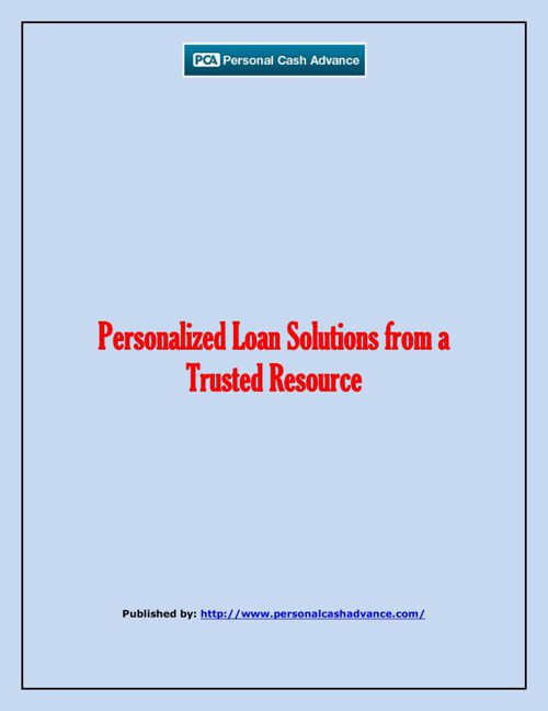 Personalized Loan Solutions from a Trusted Resource