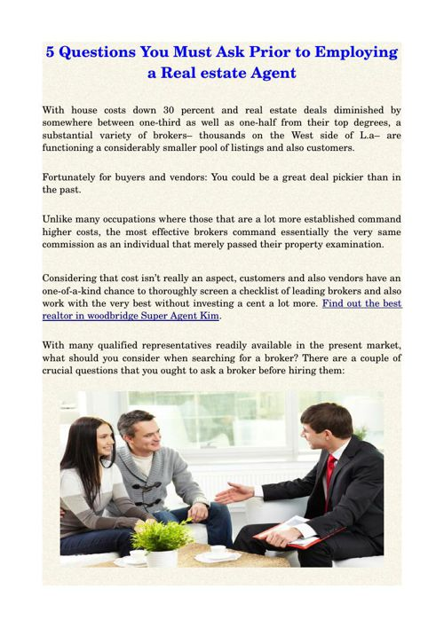 5 Questions You Must Ask Prior to Employing a Real estate Agent