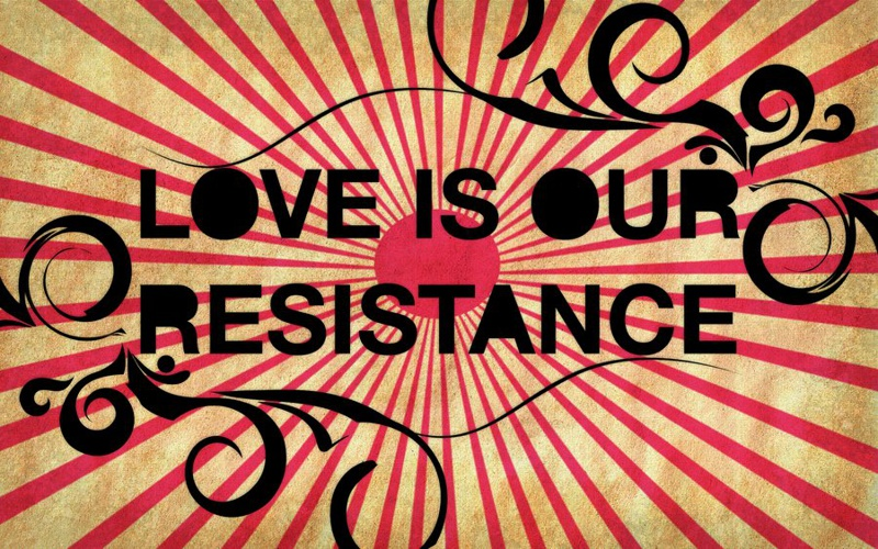 Love-Is-Our-Resistance