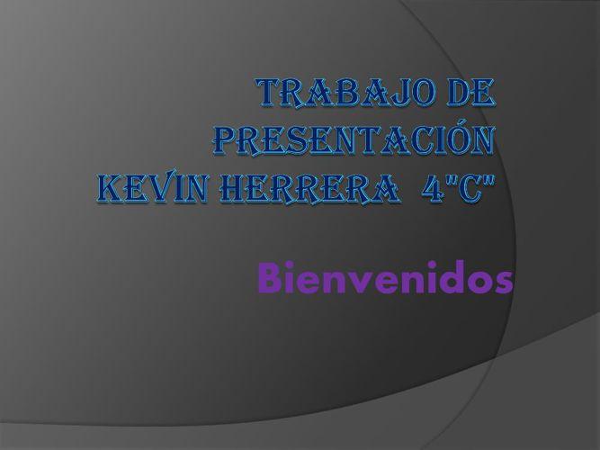 Trabajo de presentación   Kevin Herrera