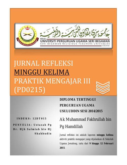 Jurnal Refleksi (PD0215) Praktik Mengajar III Minggu Kelima