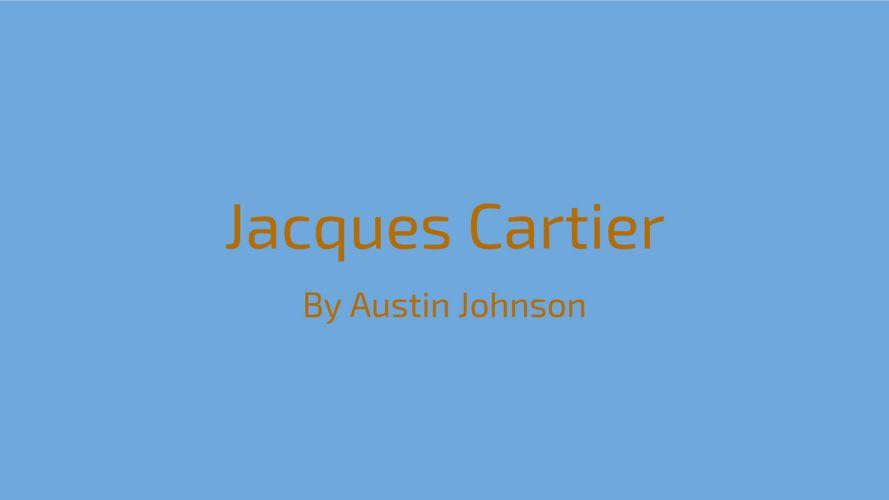 Jacques Cartier-Austin Johnson