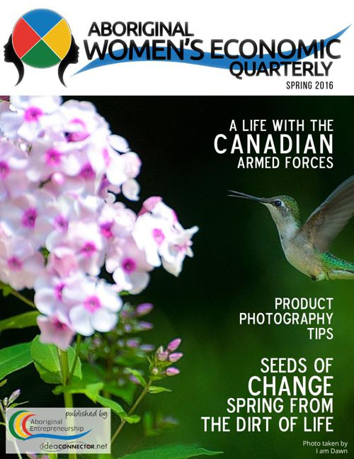 Aboriginal Women's Economic Quarterly - Spring 2016