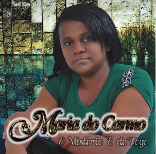 Cantora e Missionária maria do carmo