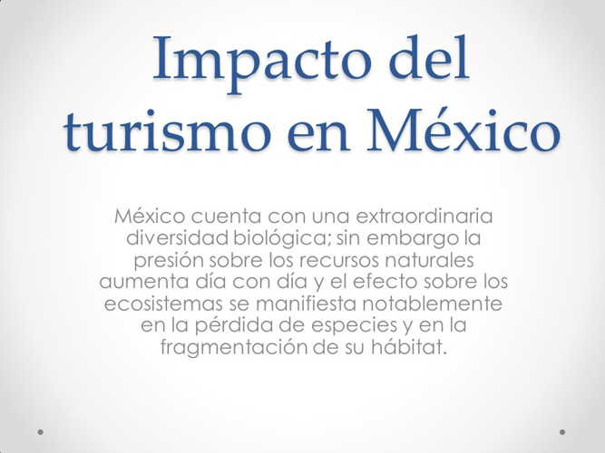 Impactos del Turismo en Mexico