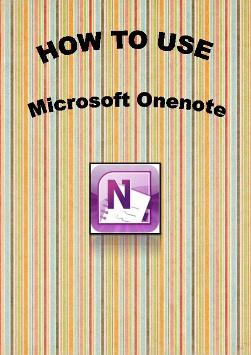 How To Use MS OneNote