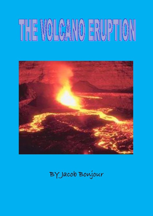 The Volcanic Eruption Jacob.