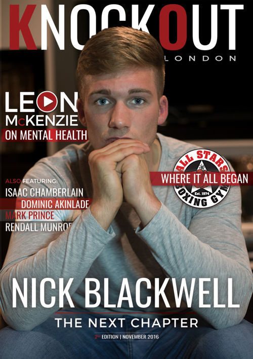 KnockOut London Magazine 2 | Nick Blackwell: The Next Chapter