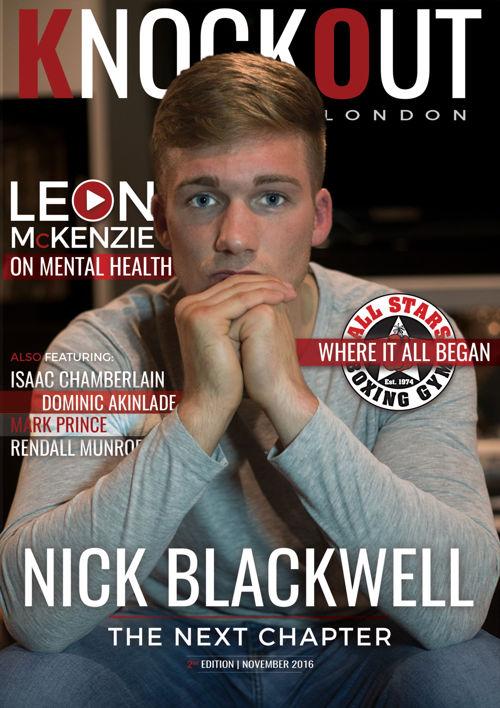 KnockOut London Magazine 2 | Nick Blackwell: The Next Chapter
