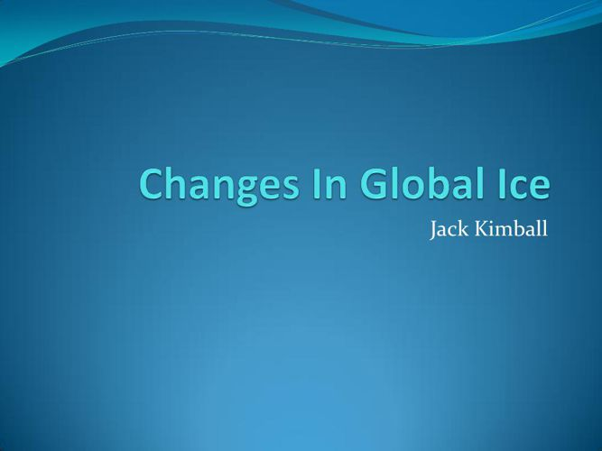 Changes In Global Ice