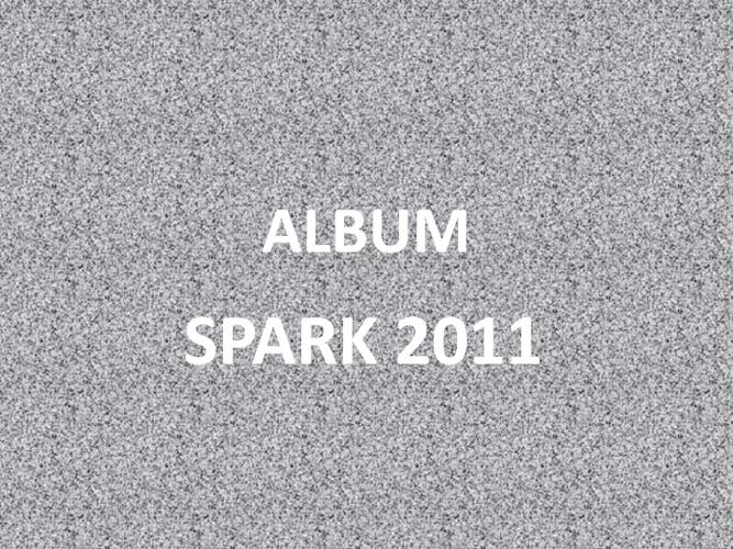 Album SPARK 2011