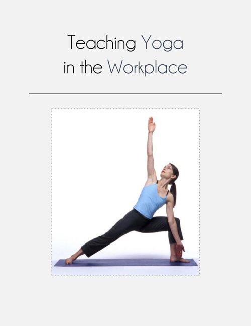Teaching Yoga in the Workplace