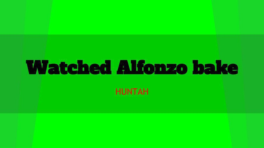 Watched Alfonzo bake 20-18-14