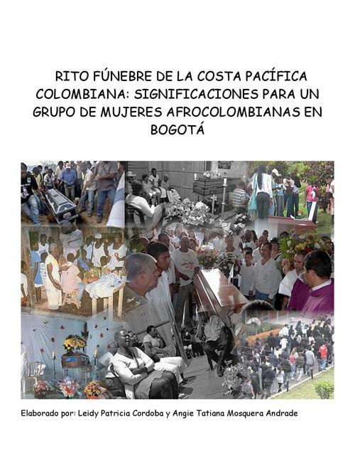 RITO FÚNEBRE DE LA COSTA PACÍFICA COLOMBIANA: