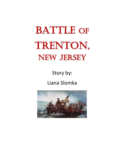 Liana's Battle of Trenton Story