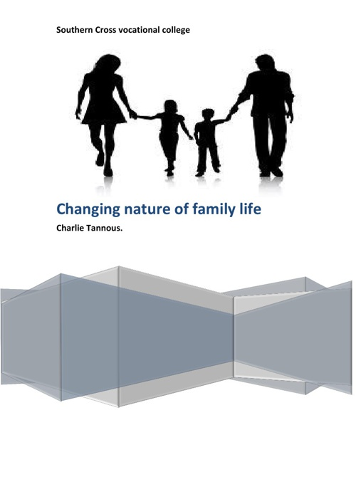 Changing nature of family life.