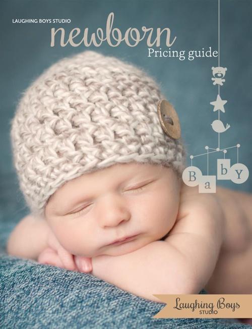 Laughing Boys Studio Newborn Portrait Guide