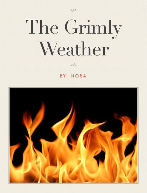 The Grimly Weather