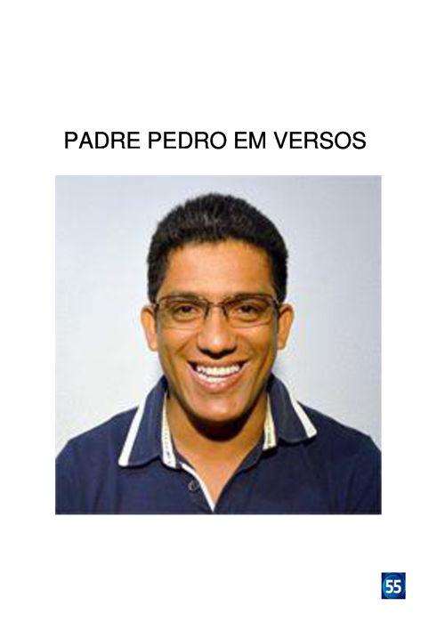 PADRE PEDRO EM VERSOS.