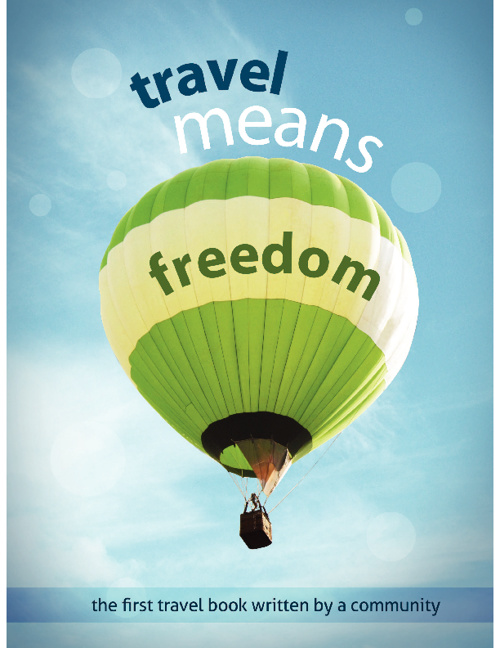 travel means freedom