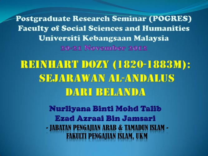 Reinhart Dozy (1820-1883M): Sejarawan al-Andalus Dari Belanda