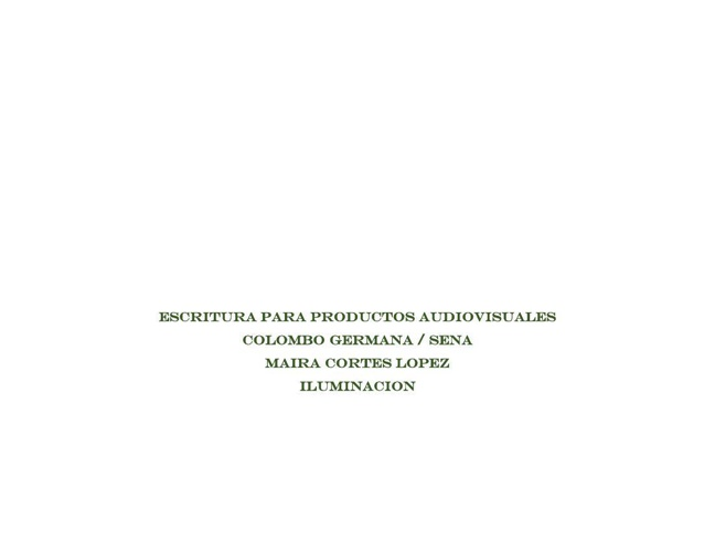 ESCRITURA PARA PRODUCTOS AUDIOVISUALES