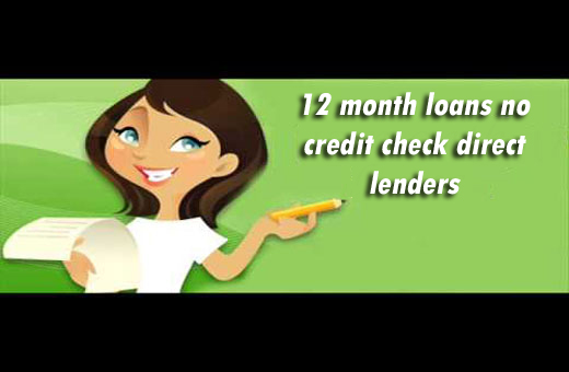 Gain Monetary Benefits from 12 month loans no credit check direc