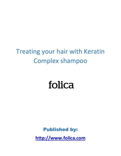 Treating your hair with Keratin Complex shampoo