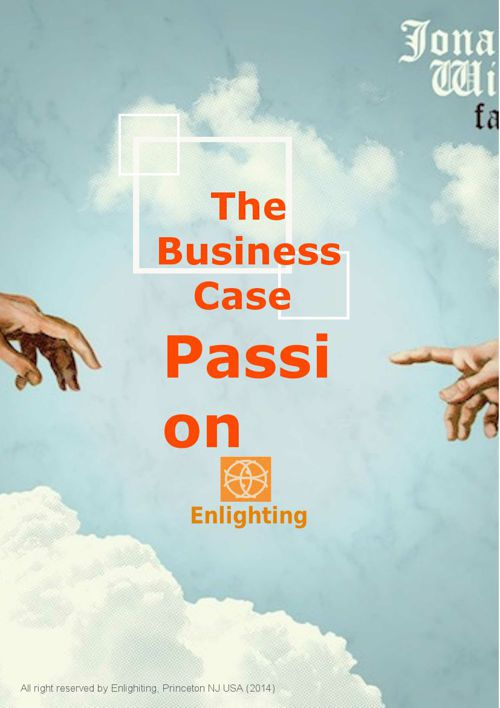 The Business Case for Passion