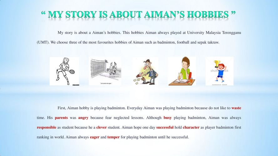 My Story Is About Aiman's Hobbies