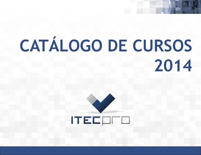 Catálogo de Cursos ITECPRO 2014