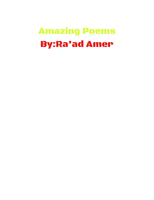 Amazing Poems By:Ra'ad