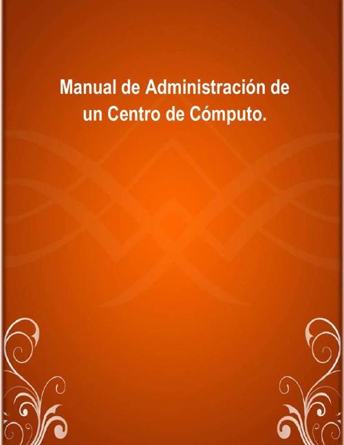 Manual de Administración de un Centro de Cómputo
