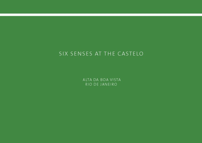 Six Senses at the Castelo