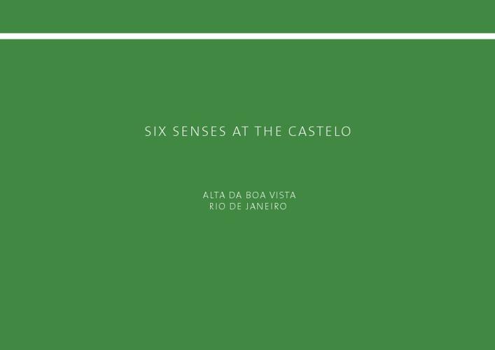 Six Senses at the Castelo