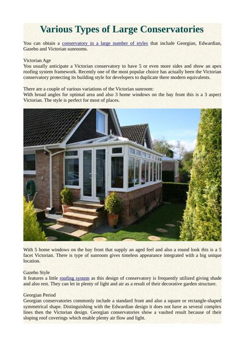 Various Types of Large Conservatories