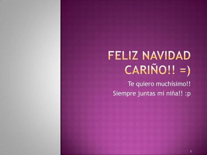 FELIZ NAVIDAD CARIÑO!!