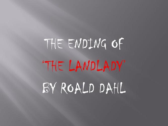 Ending of The Landlady