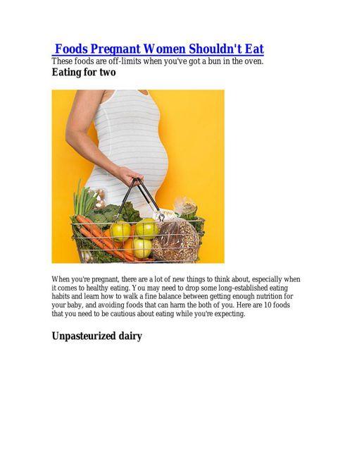 Foods Pregnant Women Shouldn't Eat