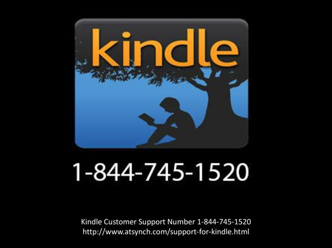 Kindle Customer Care Support Number 1-844-745-1520