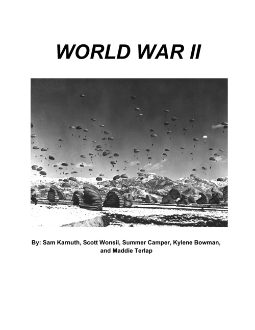 World War II Textbook: Summer, Sam, Maddie, Kylene, & Scott
