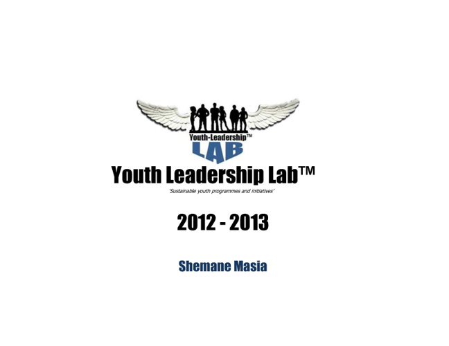 YOUTH LEADERSHIP LAB by Shemane Masia