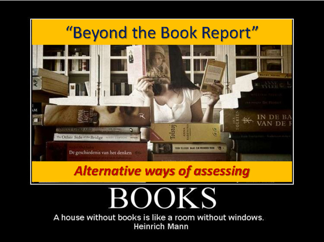 Beyond the Book Report.