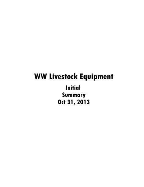 WW Livestock Equipment Initial Summary