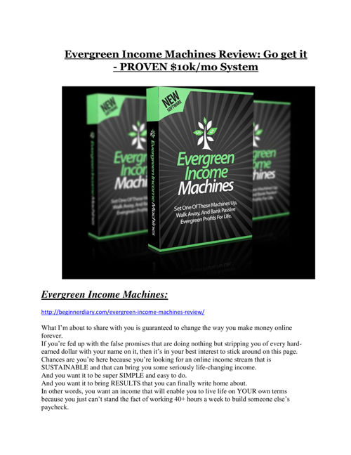 Evergreen Income Machines REVIEW & Evergreen Income Machines (SE