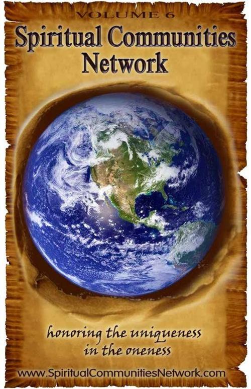 Spiritual Communities Network Directory Vol. 6