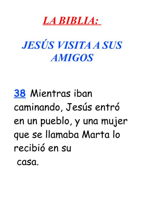 Jesús visita a sus amigos
